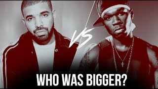 50 Cent Vs. Drake: Who Was Bigger?