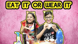 Eat It Or Wear It Challenge | SAMREEN ALI
