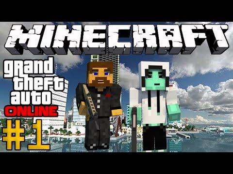 Minecraft GTA Online #1 - Парни с автоматами