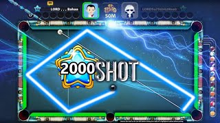 LEVEL 2000 Shot | 8 Ball Pool | LORD Bahaa