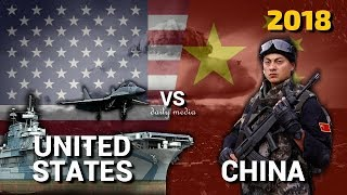 The United States vs China - Military Power Comparison 2018