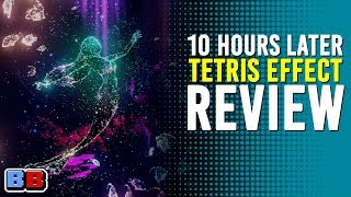 Tetris Effect PS4 Review | 10 Hours Later | Backlog Battle