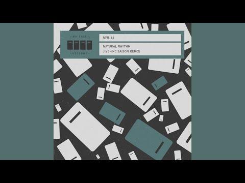 Natural Rhythm - Jive (Saison Remix)