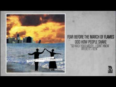 Fear Before The March Of Flames - Go Wash Your Mouth