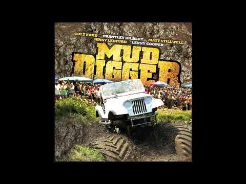 Mud Diggers - Colt Ford W  Lyrics video