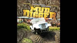 Mud Diggers - Colt Ford w/ Lyrics