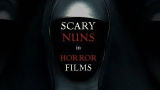 Scary Nuns in Horror Films