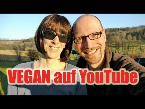 Vegan auf YouTube – Unser erstes Jahr im Netz