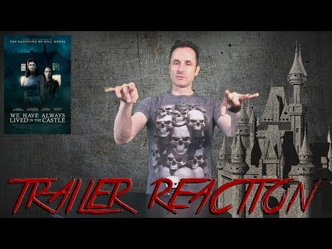 We Have Always Lived In The Castle Trailer Reaction