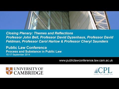 Closing Discussion: Bell, Dyzenhaus, Feldman, Harlow & Saunders