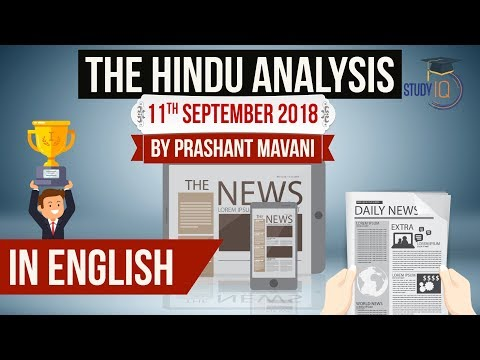 English 11 September 2018 - The Hindu Editorial News Paper Analysis  [UPSC/SSC/IBPS] Current affairs