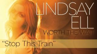 Lindsay Ell Stop This Train