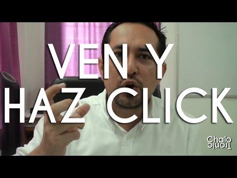 VEN HAZ CLICK! - CHALO TRONIC