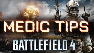 Battlefield 4 PS4 Multiplayer MEDIC CLASS TIPS Gameplay GUIDE - How to WIN w/ MEDIC in BF4