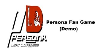 Persona: Light & Darkness Prologue Demo Release!