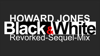 Watch Howard Jones Black  White video