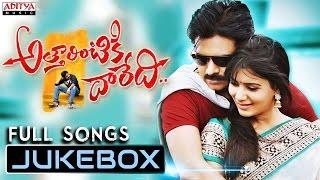 Attarintiki Daredi - Attarrintiki Daaredi Telugu Songs Jukebox || Pawan Kalyan, Samantha, Pranitha