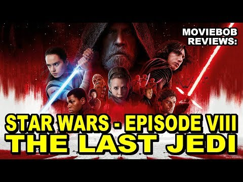 MovieBob Reviews: STAR WARS - THE LAST JEDI (SPOILER-FREE)