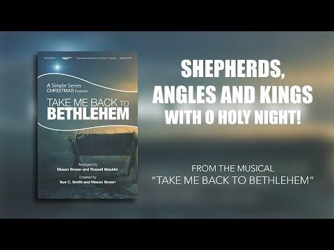 Shepherds, Angels And Kings/O Holy Night! (Lyric Video) | Take Me Back To Bethlehem [Simple Series]