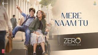 Zero Mere Naam Tu Song Shah Rukh Khan Anushka Sharma Katrina Kaif Ajay Atul T Series