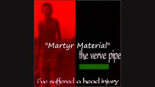 Watch Verve Pipe Martyr Material video