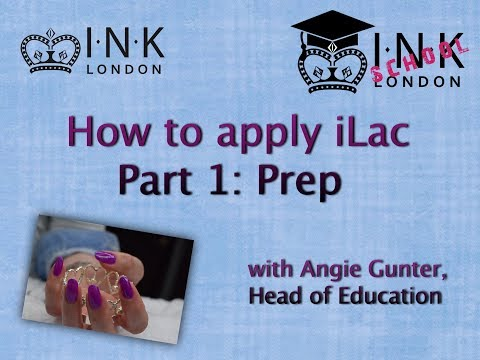 iLac gel polish application - Part 1 - How to prepare the natural nail