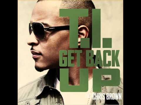 T.I. ft Chris Brown - Get Back Up (official instrumental)