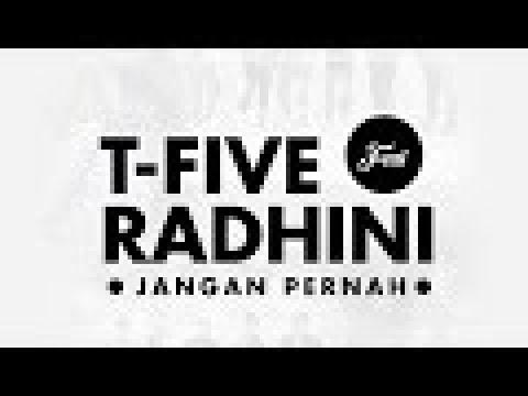 download lagu T-Five Ft. Radhini - Jangan Pernah (Official Video Lyrics) gratis