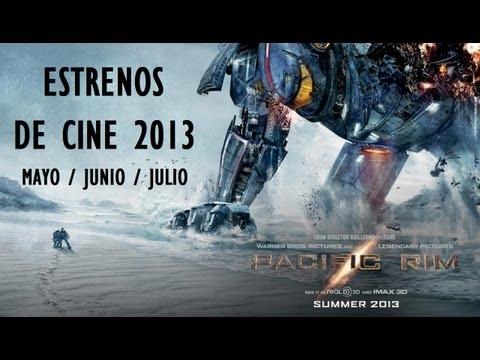 Estrenos de Cine Películas 2013 (Mayo - Junio - Julio) / suspenso, drama, accion, aventura y mas
