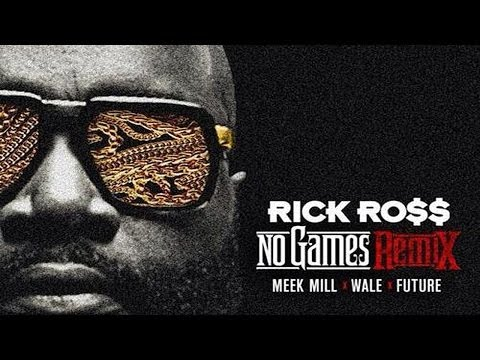 Rick Ross - No Games (remix) (feat. Meek Mill, Wale & Future) video