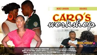 Caro's Workshop Nigerian Movie [Part 1] - Mercy Johnson