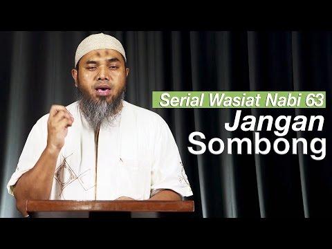 Serial Wasiat Nabi 63: Jangan Sombong - Ustadz Afifi Abdul Wadud