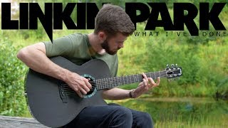What I´ve Done - Linkin Park - Fingerstyle Guitar Cover