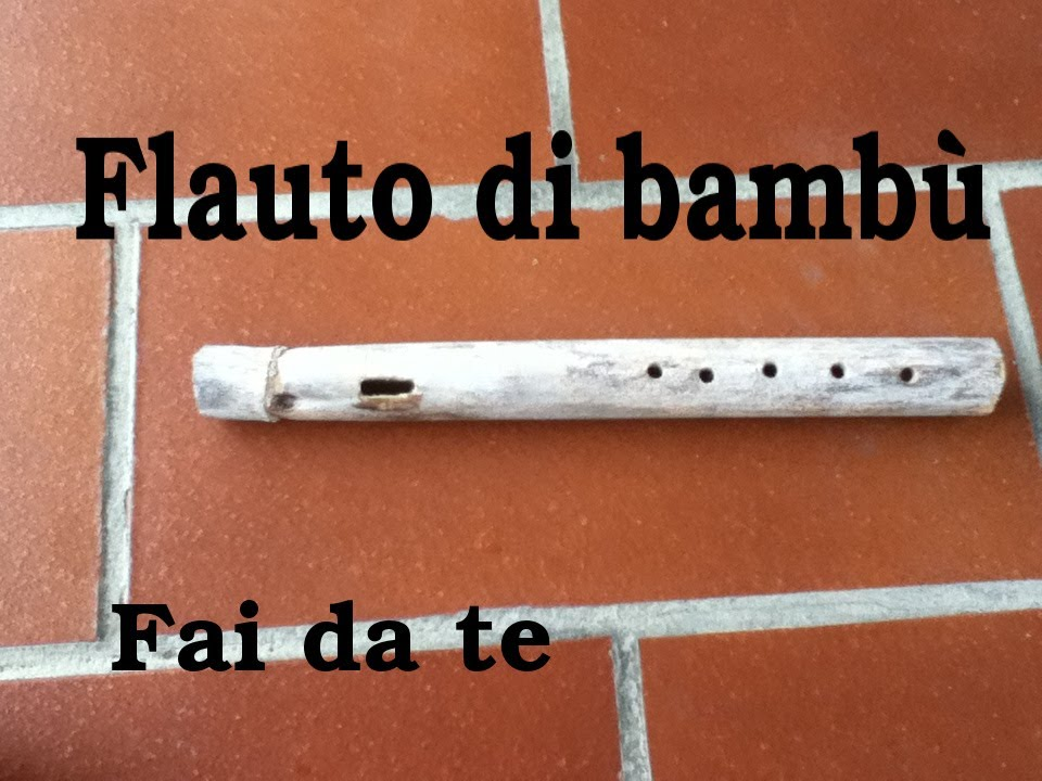 Fai da te flauto traverso di bamb funzionante youtube for Panchine fai da te