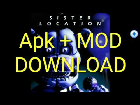 Download Five Night At Freddy: Sister Location Apk + MOD