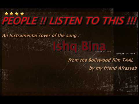 Ishq Bina - Instrumental - By:  Mian Afrasyab Ahmad. video