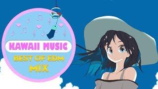 Best of Kawaii Music Mix 2018   Sweet Cute Electronic Moe Music Anime   Kawaii Future Bass   Vol 10