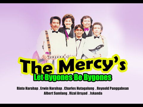 The Mercy's - Let Bygone Be Bygone