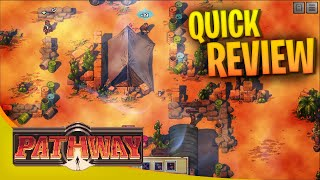Pathway Review - Roguelite turn based strategy game... Not the best