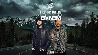 Mike Shinoda feat. Eminem - Like This Before (2019)