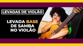 Levada de Samba no Violão - #prihpeixoto