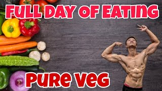 Full Day Of Eating | Pure Vegetarian Indian Body Building Diet | Bulking | Brandon Lee Fitness