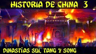 CHINA 3: Era Imperial (Parte 2) - Dinastías Sui, Tang, Song y la invasión mongola