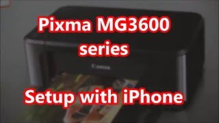 Pixma MG3620 MG3650 Wifi Setup (iPhone/Airprint, Android)