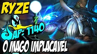 MELHOR VIDEO DO CANAL - RYZE 1140 AP - O MAGO IMPLACÁVEL - LEAGUE OF LEGENDS