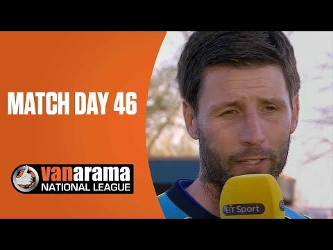 National League Highlights Show - Match Day 46