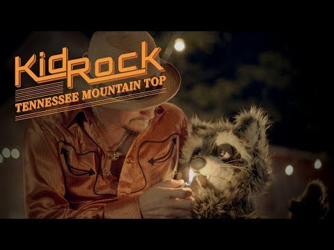 Kid Rock - Tennessee Mountain Top