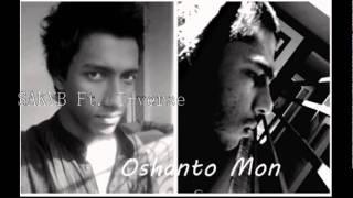 Oshanto Mon  S A K Y B Ft  T verse
