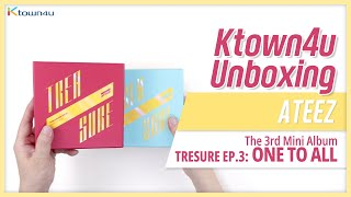 "Unboxing ATEEZ ""TREASURE EP3: One To All"" 에이티즈 언박싱 Kpop Ktown4u"