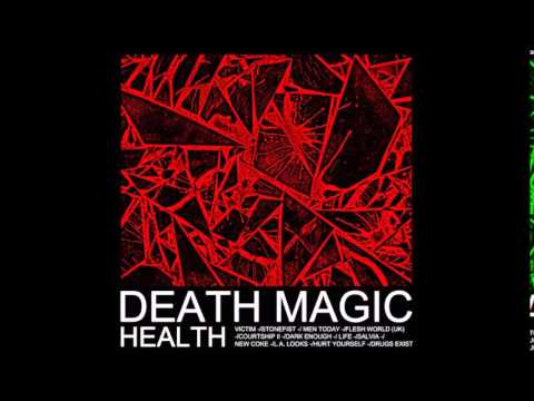 HEALTH :: DEATH MAGIC :: FULL ALBUM
